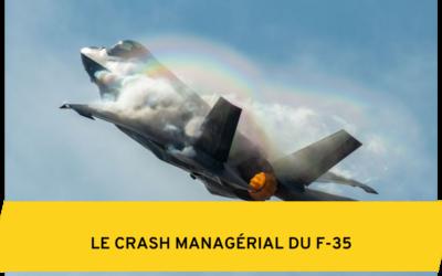 Le Crash Managérial du F-35
